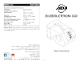 User instructions ADJ Bubbletron GO
