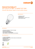 Spécifications Osram LED SUPERSTSTAR RETROFIT matt DIM CLP 40 2,5W 827 E27