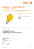 Hersteller Datenblatt Osram LED SUPERSTAR CLA 15 DécorYellow non-dim  2W 827 E27